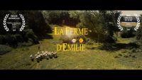 La ferme d'Emilie - Le film Récompensé lors du festival de Soulac